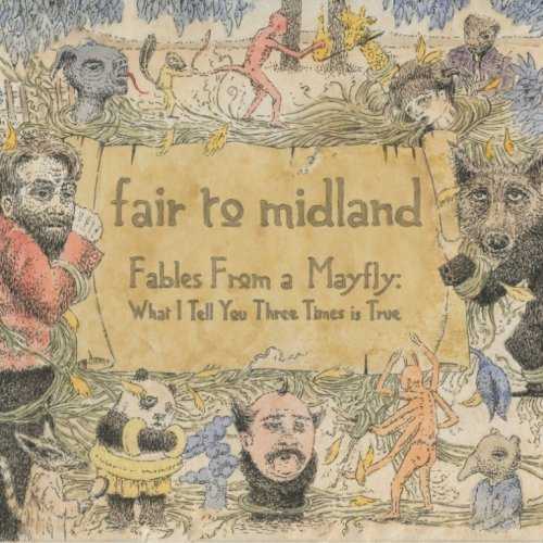 Fair To Midland Fables From A Mayfly What I T