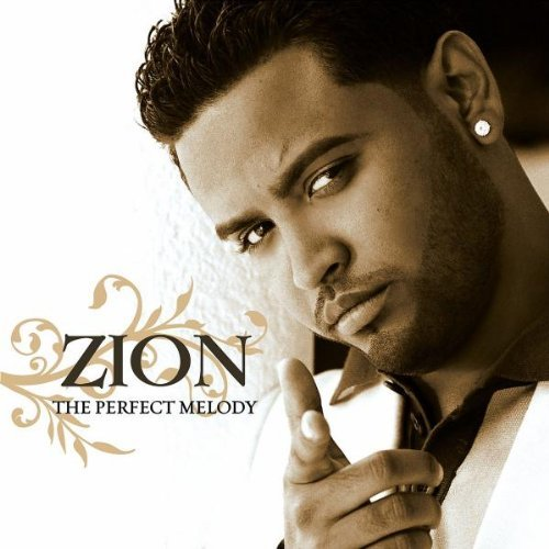 Zion Perfect Melody