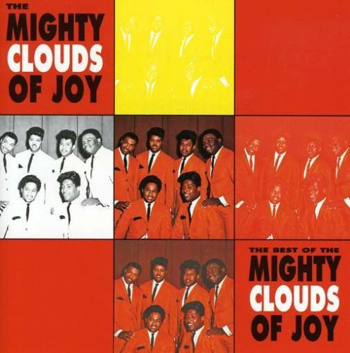 Mighty Clouds Of Joy Best Of Mighty Clouds Of Joy