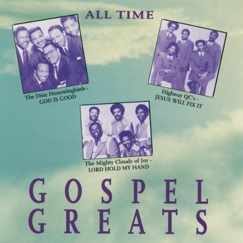 All Time Gospel Greats All Time Gospel Greats