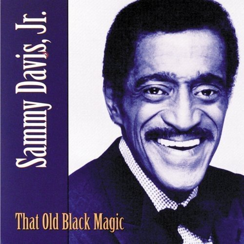 Sammy Jr. Davis That Old Black Magic