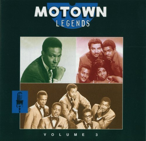 Motown Legends Vol. 3 Motown Legends