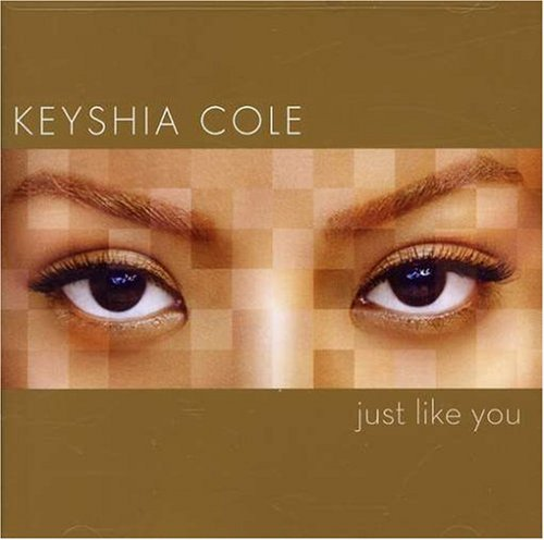 Keyshia Cole Just Like You