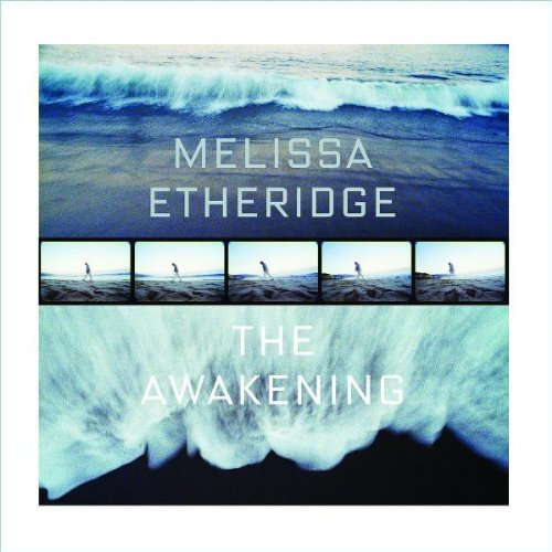 Melissa Etheridge Awakening