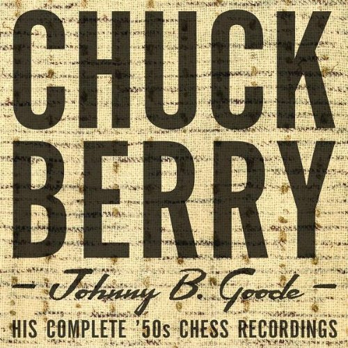 Chuck Berry Johnny B. Goode His Complete ' 4 CD