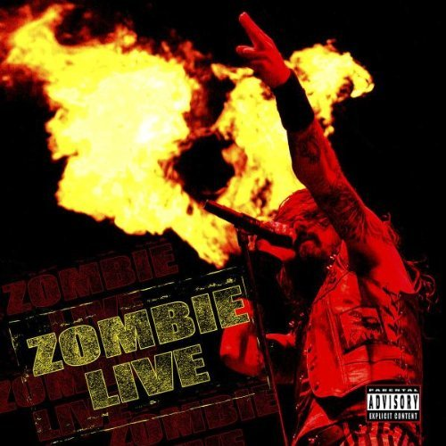 Rob Zombie Zombie Live Explicit Version