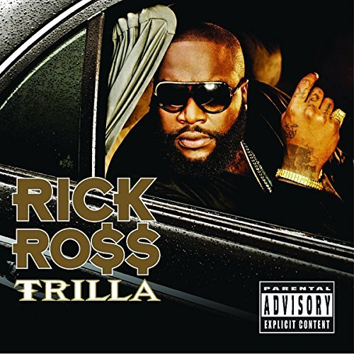 Rick Ross Trilla Explicit Version