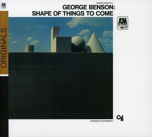George Benson Shape Of Things To Come