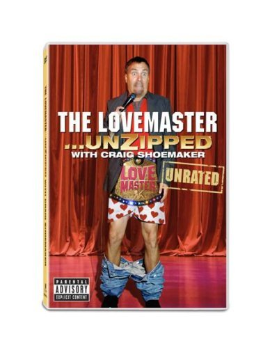 Craig Shoemaker Lovemaster Unzipped Explicit Version Ur