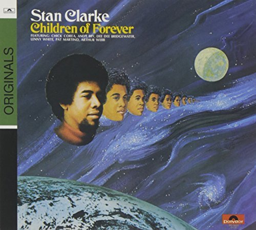 Stanley Clarke Children Of Forever