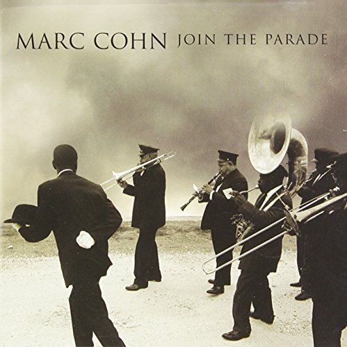 Marc Cohn Join The Parade Join The Parade