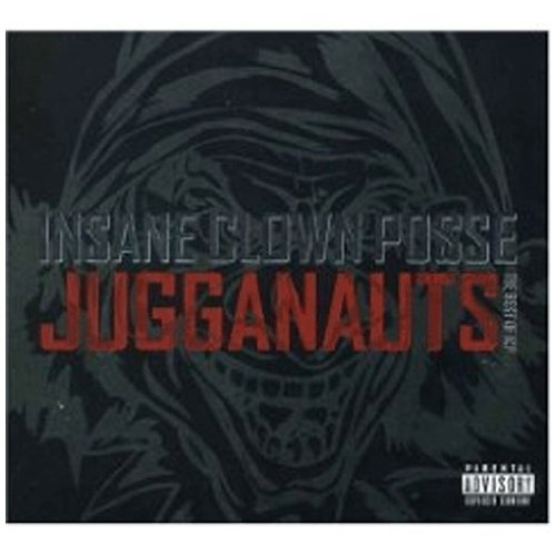 Insane Clown Posse Jugganauts Explicit Version