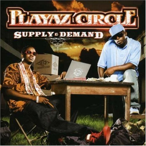 Playaz Circle Supply & Demand Clean Version