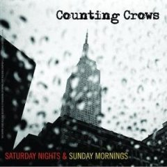 Counting Crows Saturday Nights & Sunday Mornings