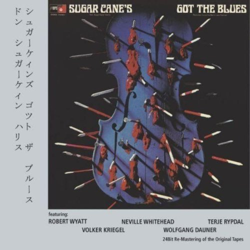 Don 'sugar Cane' Harris Sugar Cane's Got The Blues
