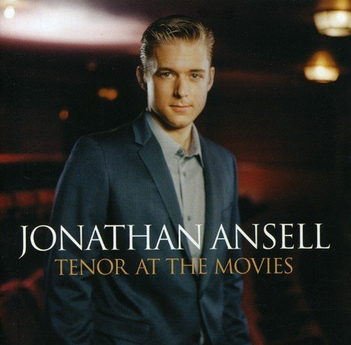 Jonathan Ansell Tenor At The Movies Import Gbr
