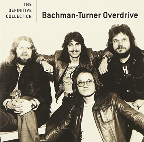 Bachman Turner Overdrive Definitive Collection