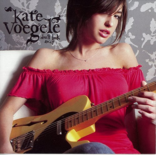 Kate Voegele Don't Look Away