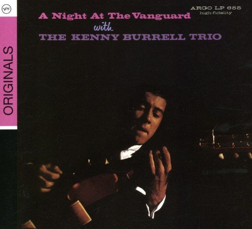 Kenny Burrell Night At The Vanguard
