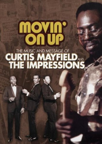 Curtis & Impressions Mayfield Movin' On Up 1965 74