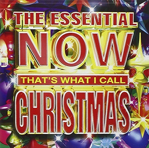 Now Essential Christmas Essential Now That's What I Ca