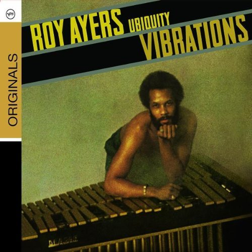Roy Ayers Ubiquity Vibrations