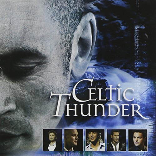 Celtic Thunder Celtic Thunder The Show