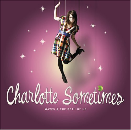 Charlotte Sometimes Waves & The Both Of Us Explicit Version