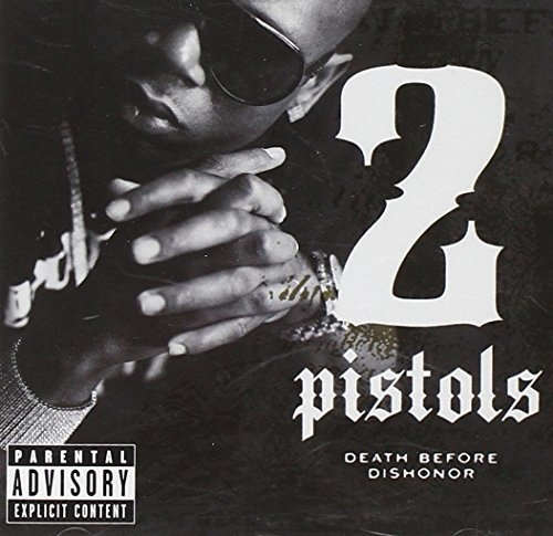 2 Pistols Death Before Dishonor Explicit Version