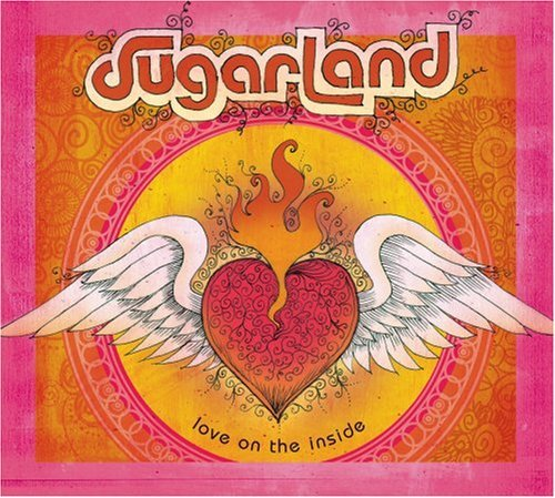 Sugarland Love On The Inside Regular Version