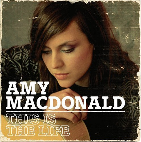 Amy Macdonald This Is The Life