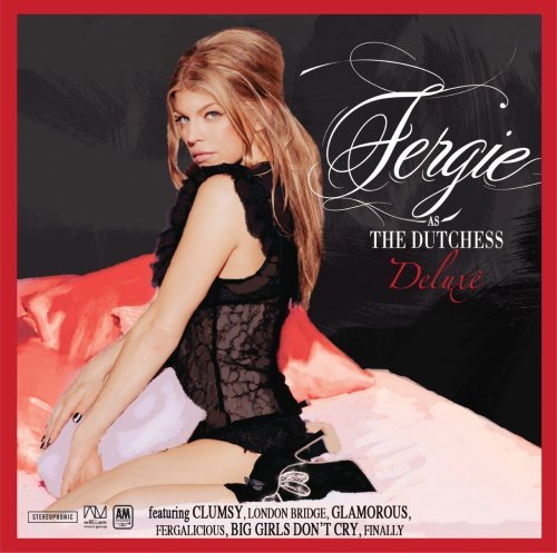 Fergie Dutchess Clean Version Deluxe Ed.