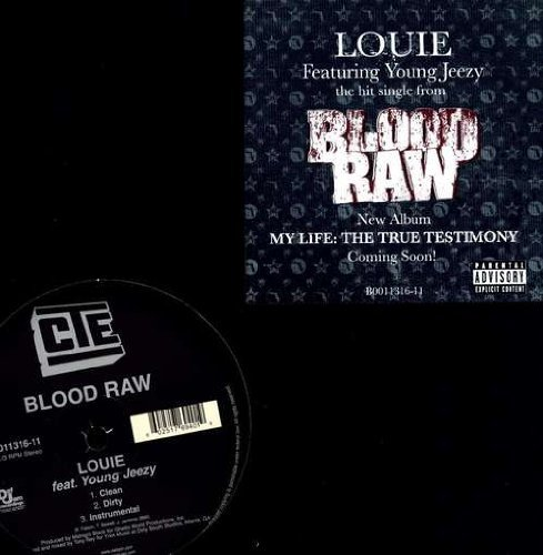 Blood Raw Louie Explicit Version