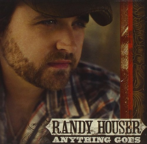 Randy Houser Anything Goes