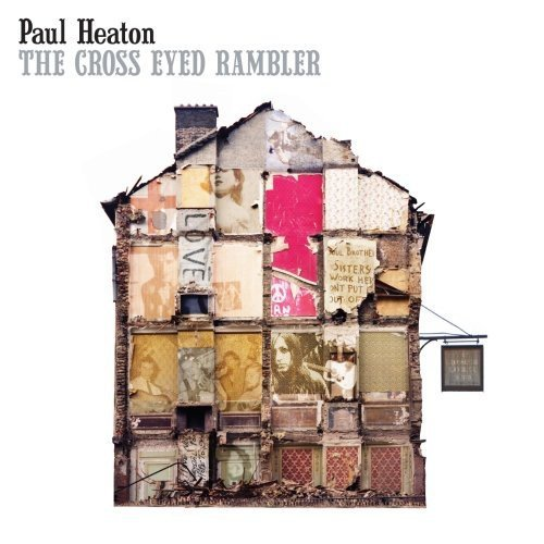 Paul Heaton Cross Eyed Rambler