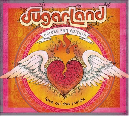 Sugarland Love On The Inside Deluxe Fan Ed.