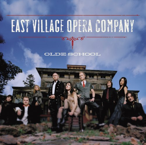 East Village Opera Company Old School