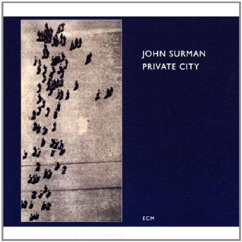 John Surman Private City