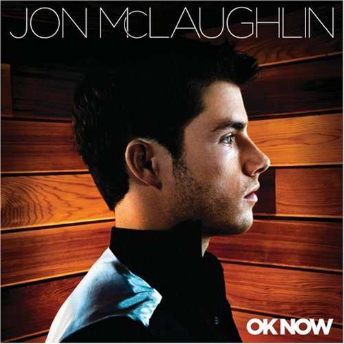 Jon Mclaughlin Ok Now