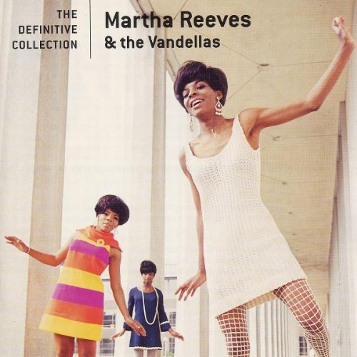 Martha & The Vandellas Reeves Definitive Collection