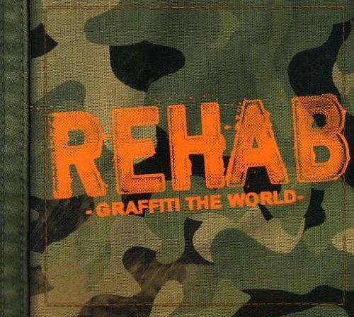 Rehab Graffiti The World Clean Version