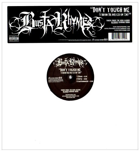 Busta Rhymes Don't Touch Me Explicit Version