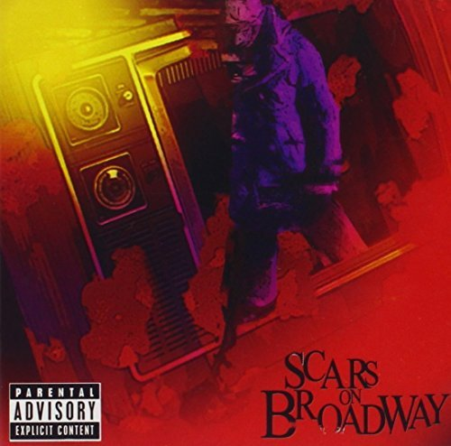 Scars On Broadway Scars On Broadway Explicit Version