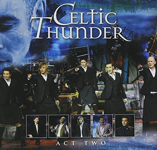 Celtic Thunder Act Two