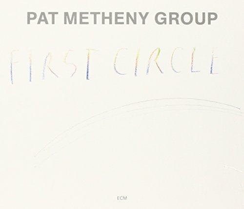 Pat Group Metheny First Circle
