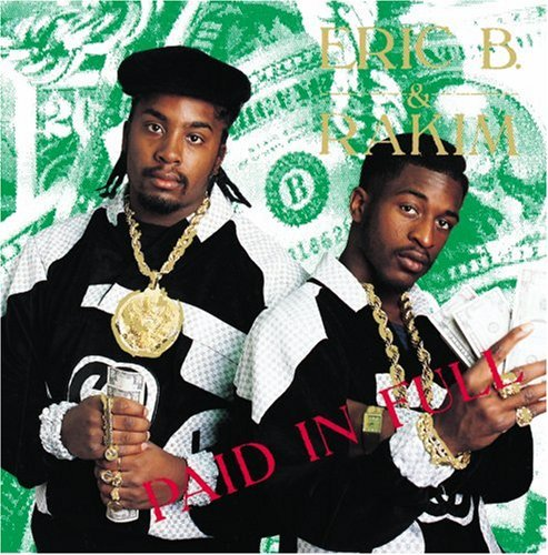 Eric B. & Rakim Paid In Full Ecopak