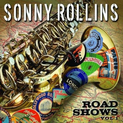 Sonny Rollins Vol. 1 Road Shows