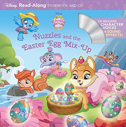 Various Whisker Haven Tales With The Palace Pets Nuzzles And The Easter Egg Mix Up Read Along Sto