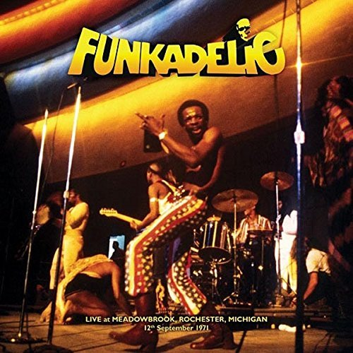 Funkadelic Live Meadowbrook Rochester Michigan 9 12 71 2lp