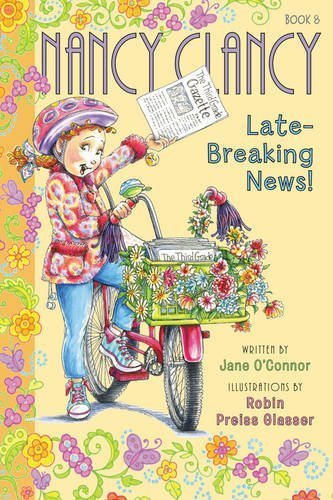 Jane O'connor Fancy Nancy Nancy Clancy Late Breaking News!